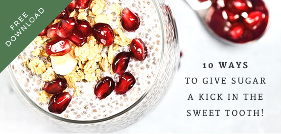 Free Download: 10 Ways to Give Sugar a Kick in the Sweet Tooth