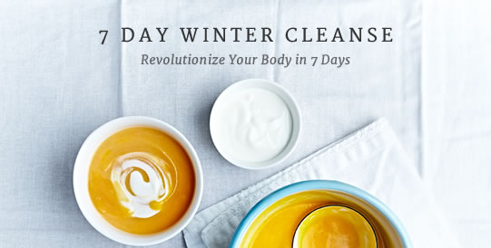 7 Day Winter Cleanse - Revolutionize Your Body in 7 Days